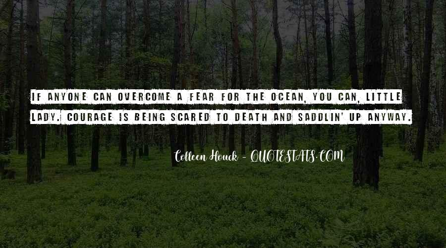 I Am Not Scared Of Anyone Quotes #773048