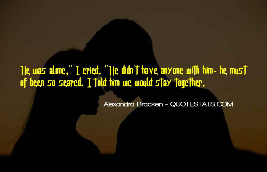 I Am Not Scared Of Anyone Quotes #789009
