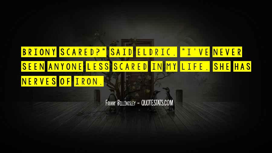I Am Not Scared Of Anyone Quotes #793855