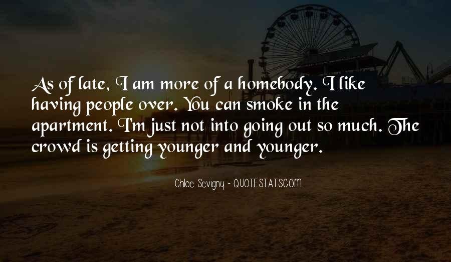 I Am Out Like Quotes #150933