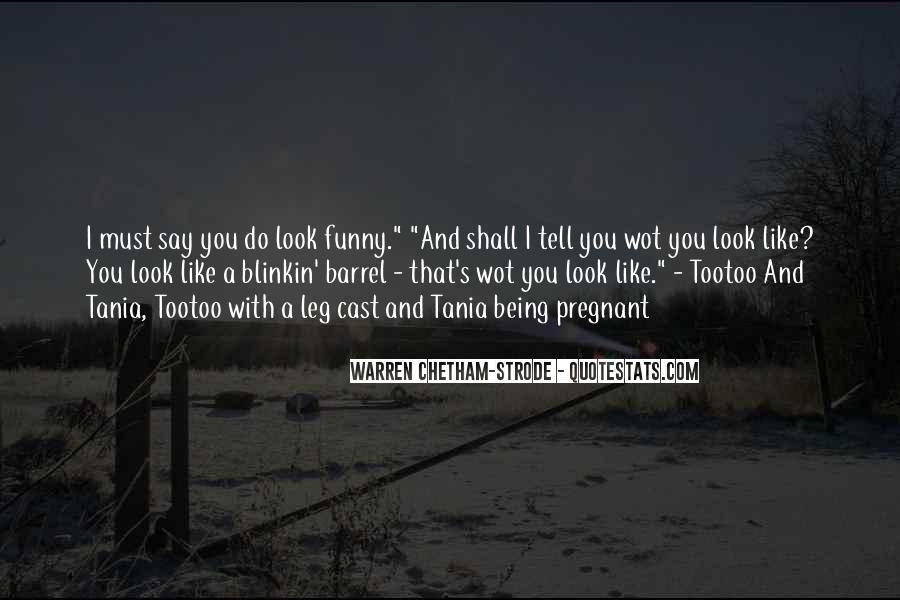 I Am Pregnant Funny Quotes #1660912