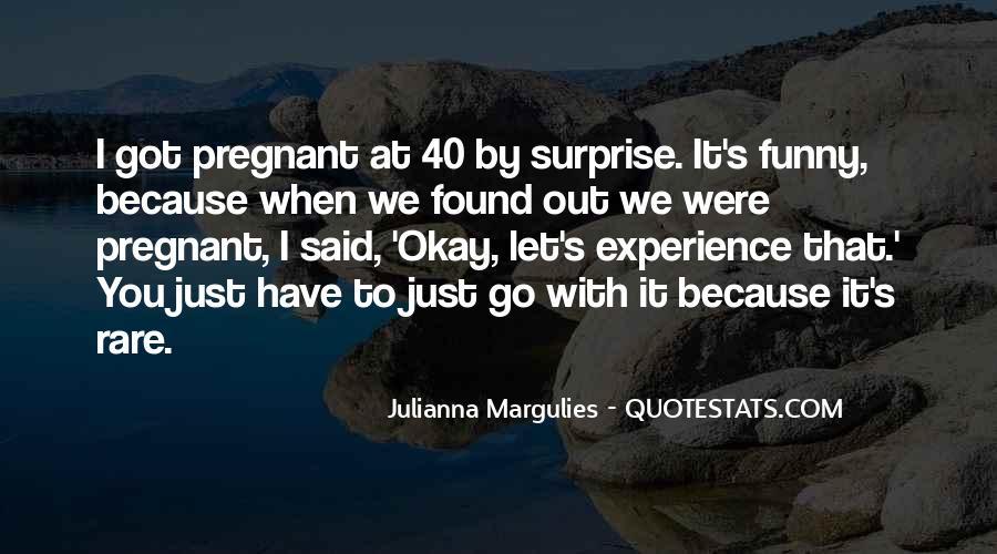 I Am Pregnant Funny Quotes #1677394