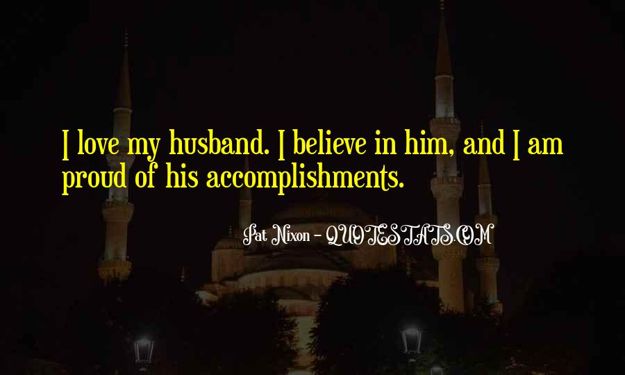 I Am Proud Of Your Accomplishments Quotes #880584