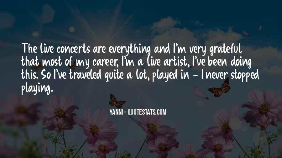 I Am So Grateful For Everything I Have Quotes #476736