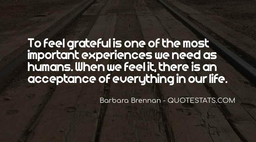 I Am So Grateful For Everything I Have Quotes #529074