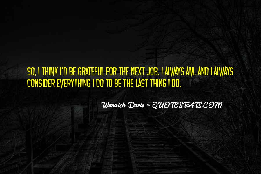 I Am So Grateful For Everything I Have Quotes #570233