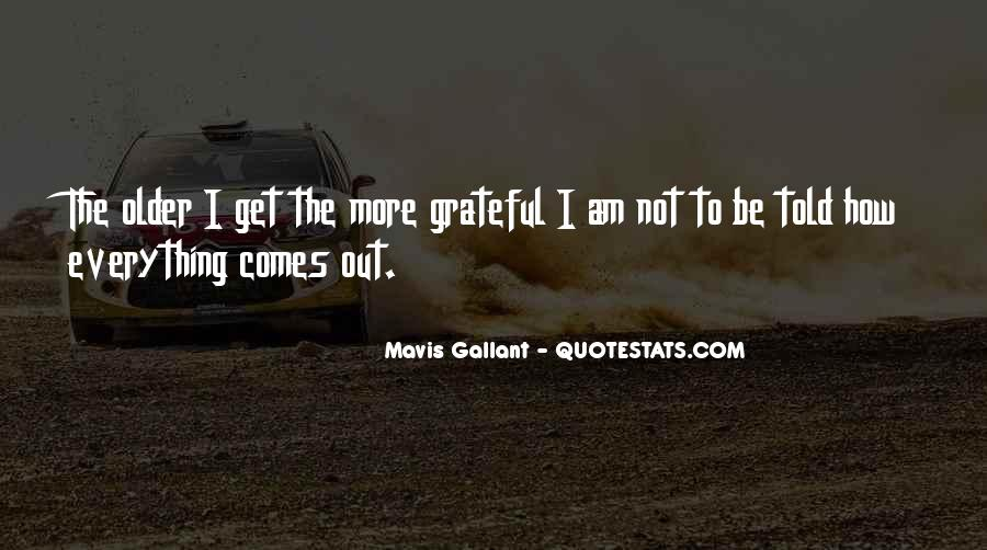 I Am So Grateful For Everything I Have Quotes #599580