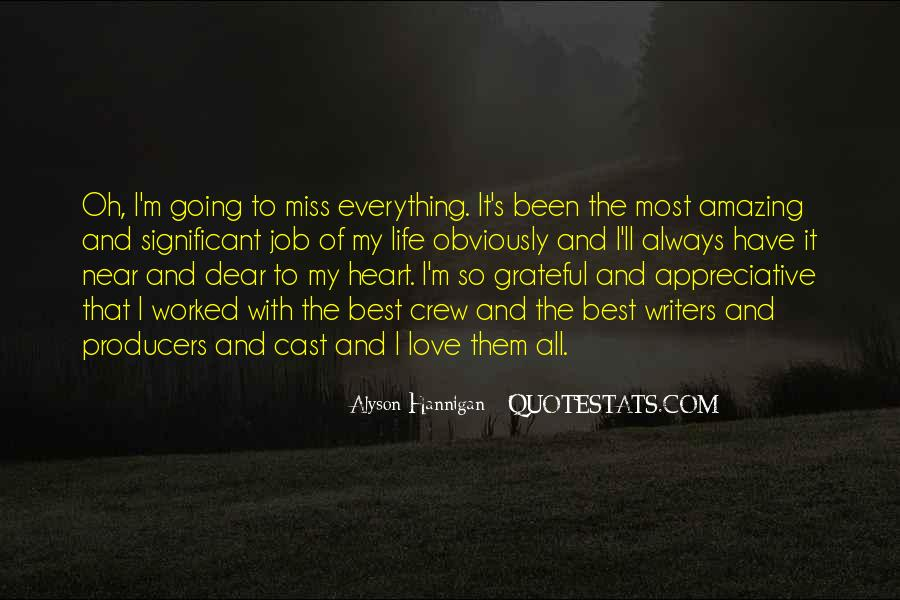 I Am So Grateful For Everything I Have Quotes #75547
