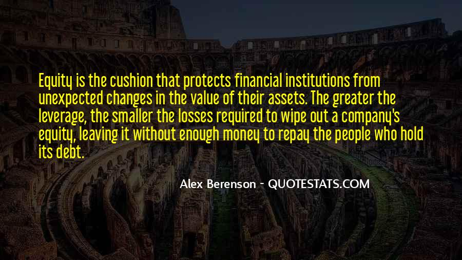 Quotes About Financial Leverage #635197