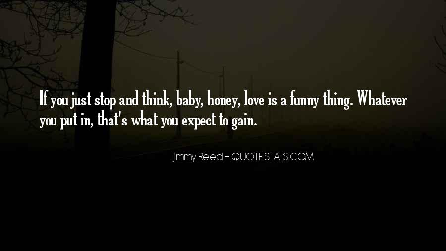I Am Sorry Honey Quotes #16581