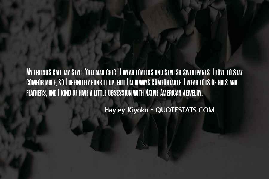 I Am Stylish Quotes #195029