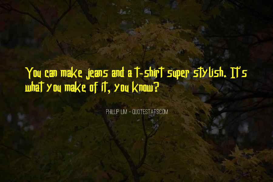I Am Stylish Quotes #405462