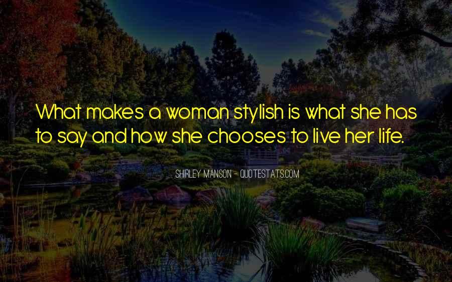 I Am Stylish Quotes #449508
