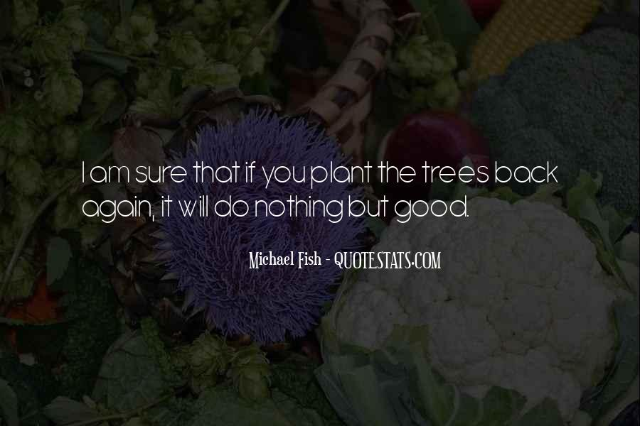 I Am That Good Quotes #155224