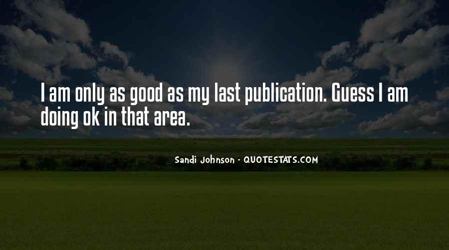 I Am That Good Quotes #160548