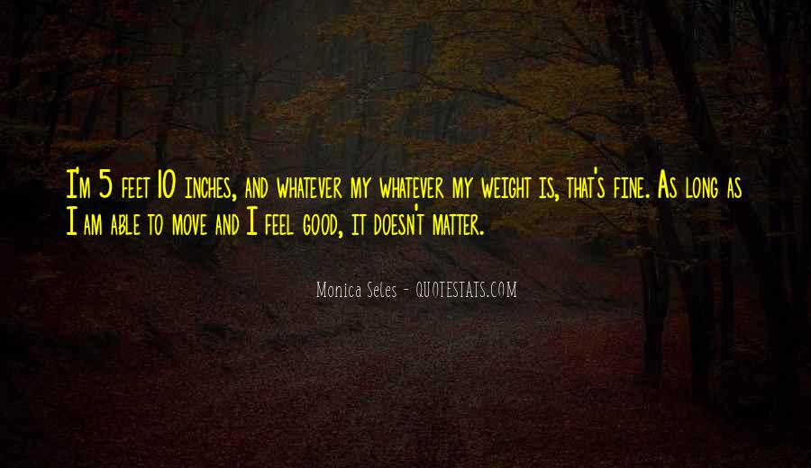 I Am That Good Quotes #57241