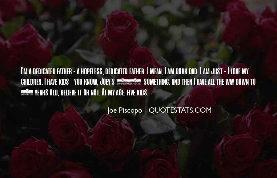 I Am The Way I Am Quotes #109503