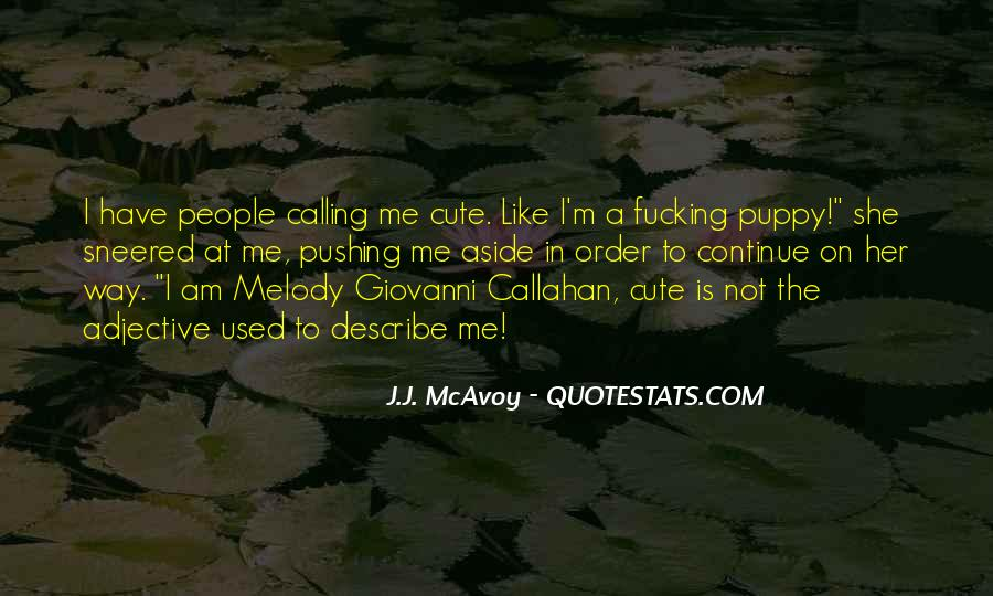 I Am The Way I Am Quotes #47808