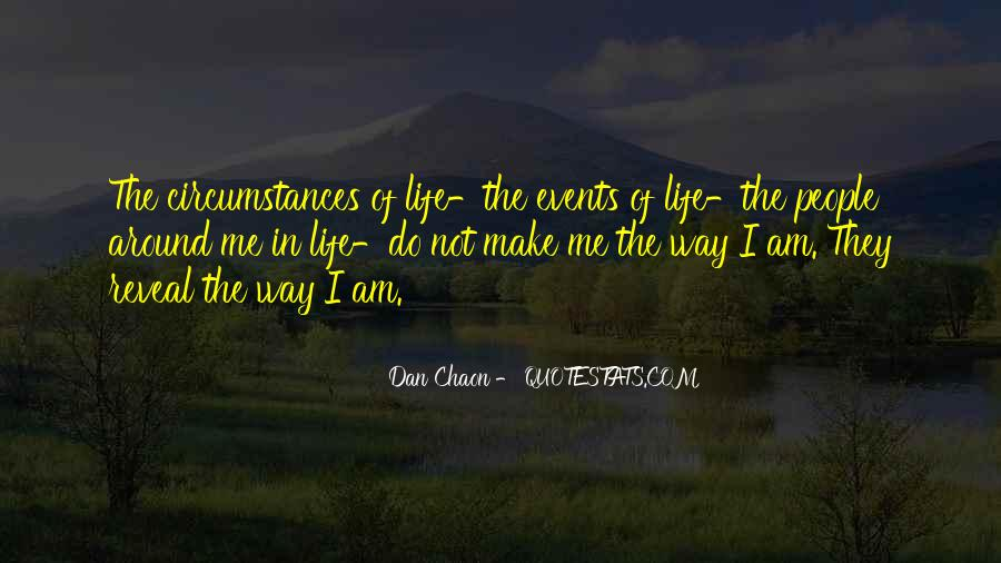 I Am The Way I Am Quotes #5028