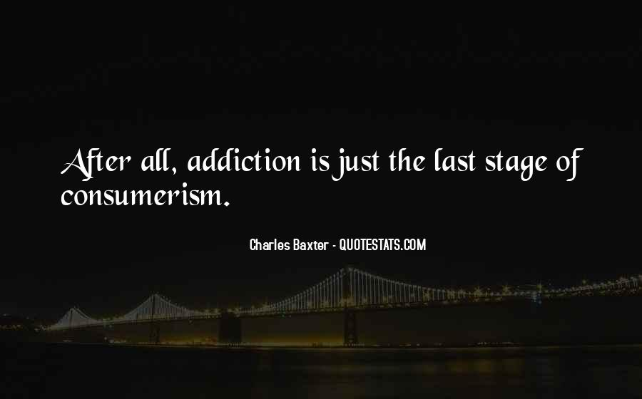 I Am Your Addiction Quotes #22316