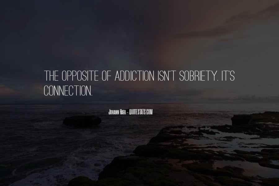 I Am Your Addiction Quotes #41338
