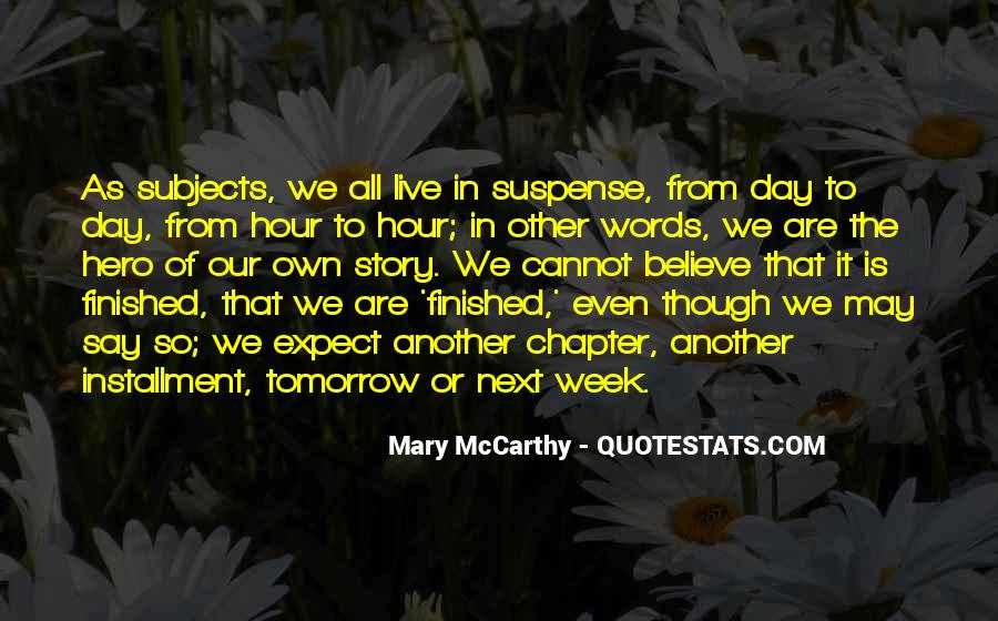I Believe That Tomorrow Is Another Day Quotes #432043