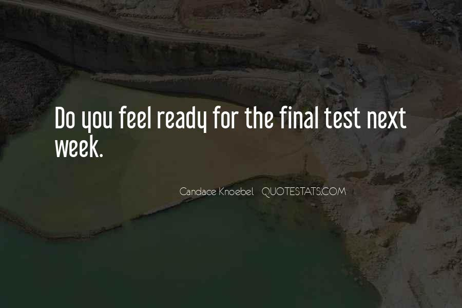 Quotes About Final Week #226504