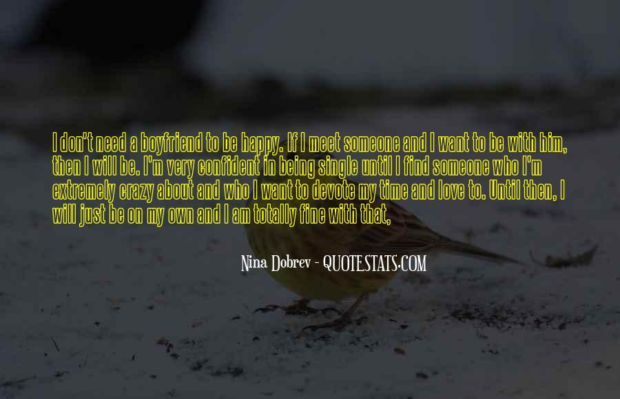 I Can Be Happy Without You Quotes #180