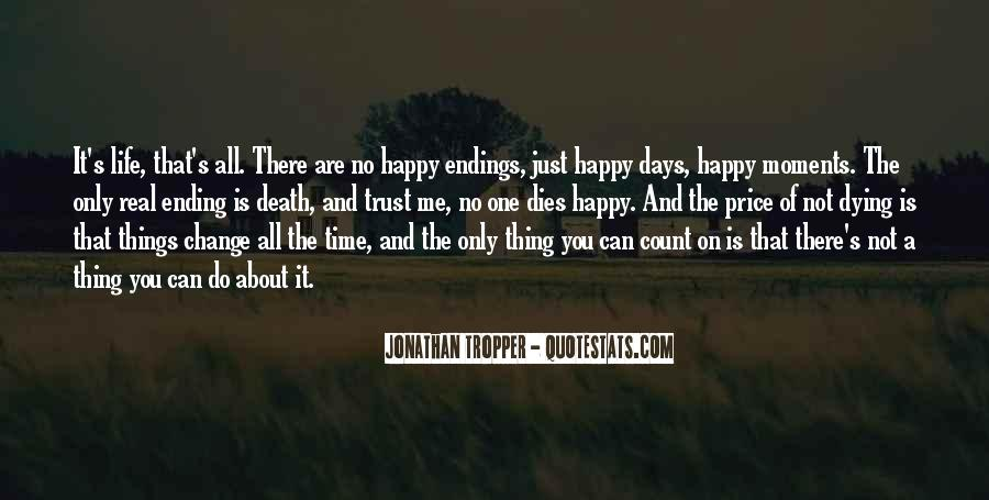 I Can Be Happy Without You Quotes #2689