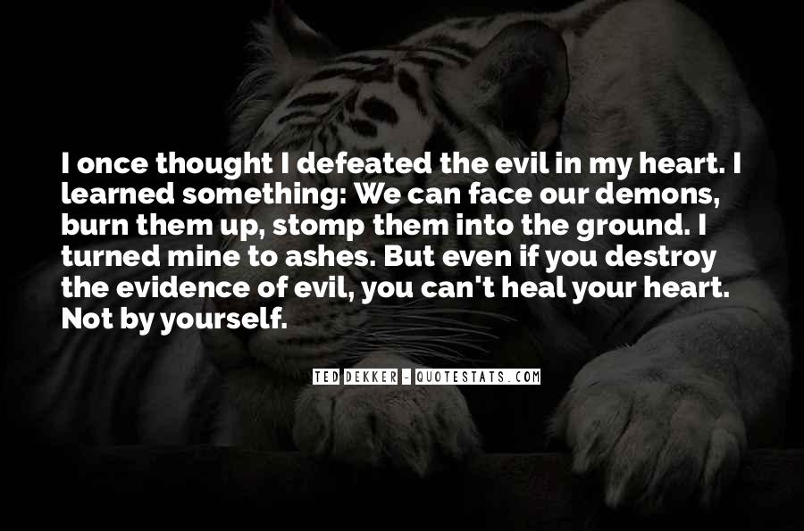 I Can Destroy You Quotes #1524346