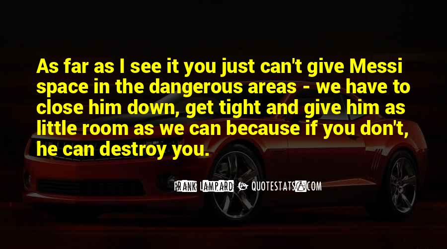 I Can Destroy You Quotes #517427