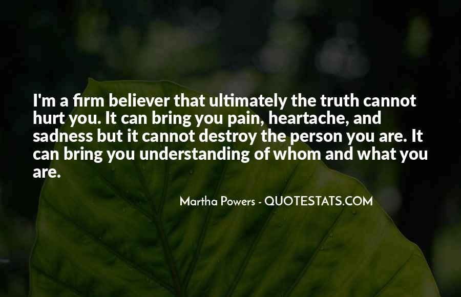 I Can Destroy You Quotes #815494