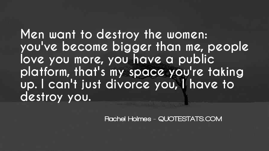 I Can Destroy You Quotes #874838