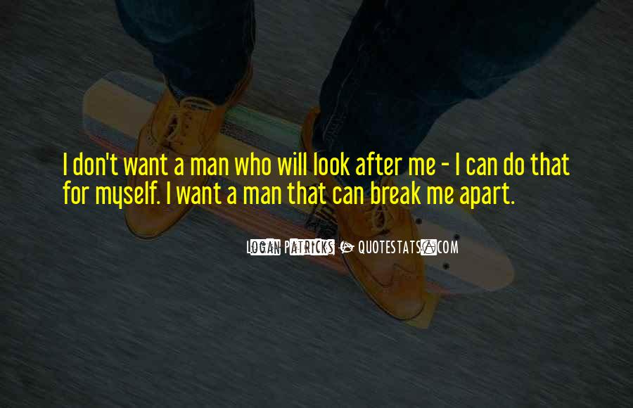 I Can Do Myself Quotes #133159