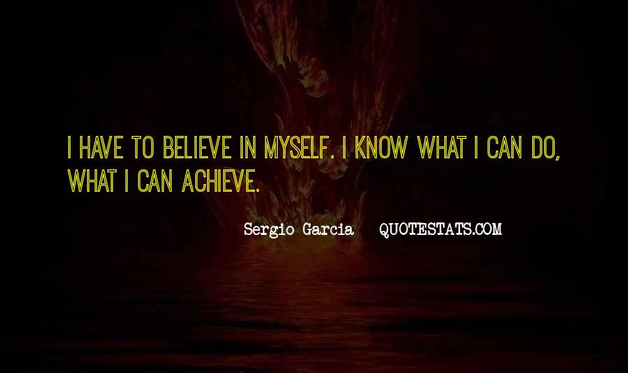 I Can Do Myself Quotes #160869