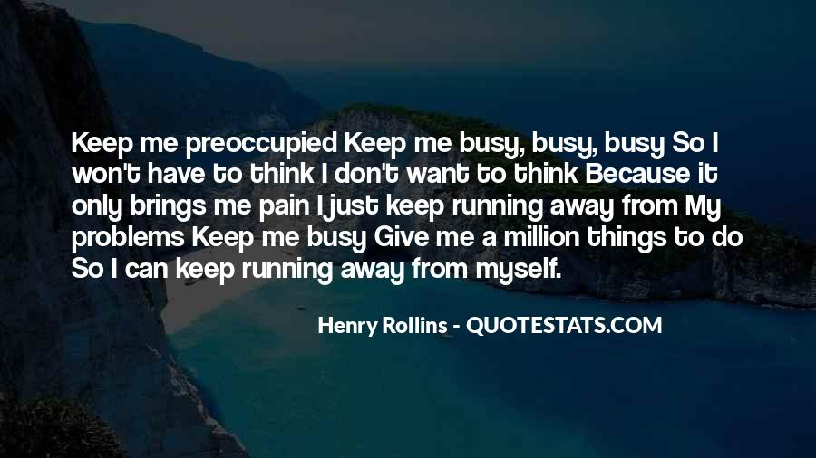 I Can Do Myself Quotes #90254