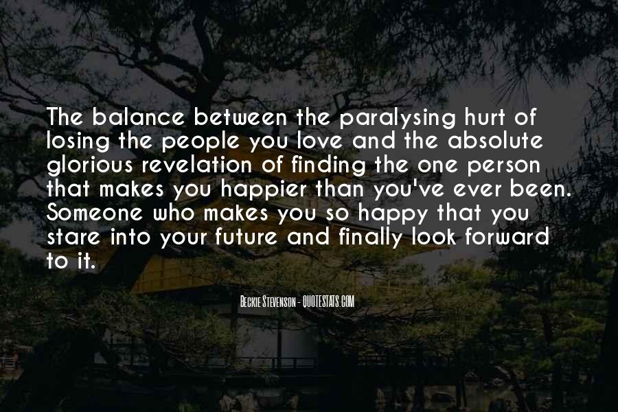 I Can Finally Be Happy Quotes #1656484