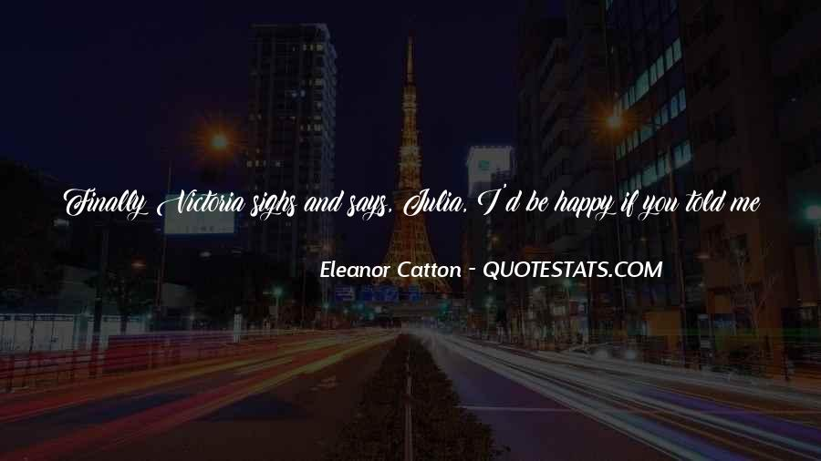 I Can Finally Be Happy Quotes #657514