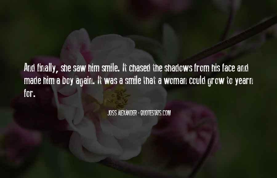 I Can Finally Smile Quotes #305390