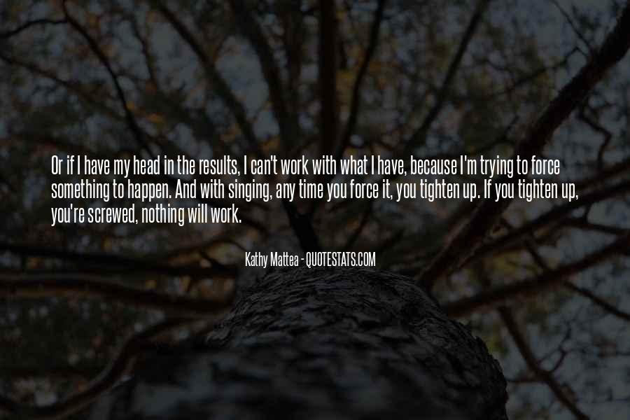 I Can I Will Quotes #14098