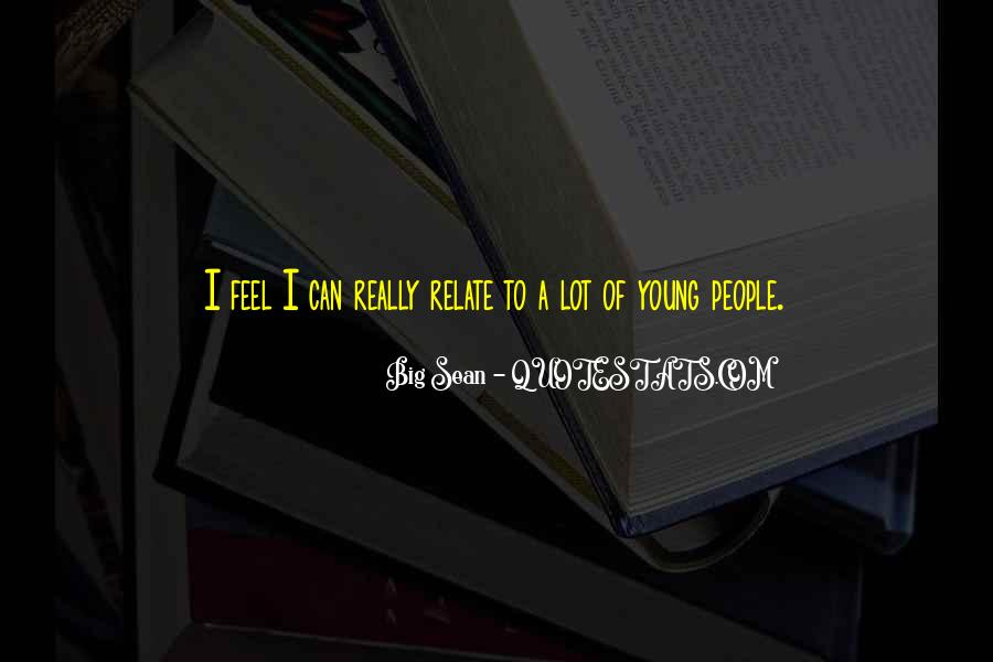 I Can Relate Quotes #190993