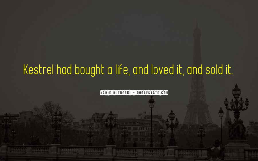 I Can't Be Bought Quotes #37888