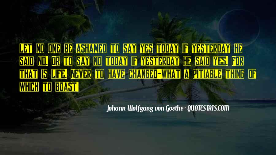 I Can't Change Yesterday Quotes #1030087