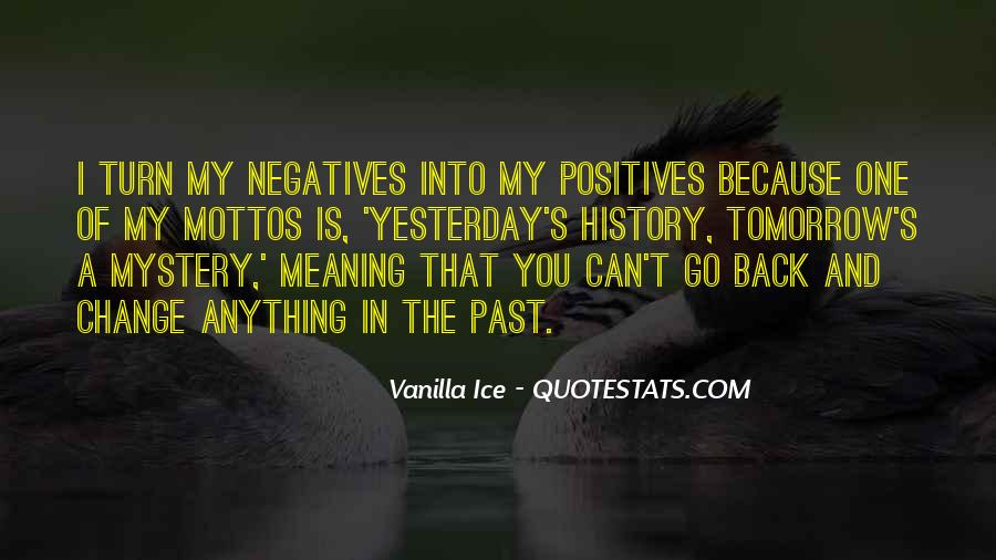 I Can't Change Yesterday Quotes #1250101