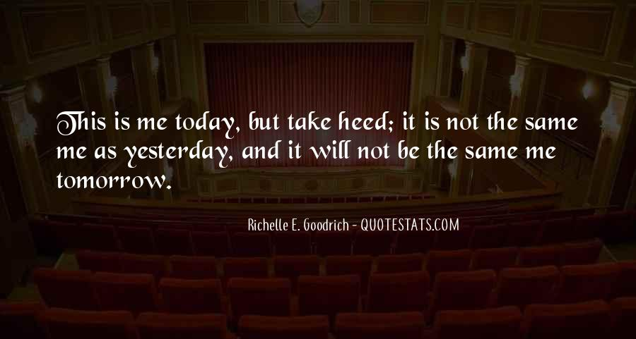 I Can't Change Yesterday Quotes #249138