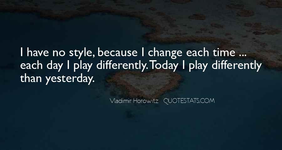I Can't Change Yesterday Quotes #311366