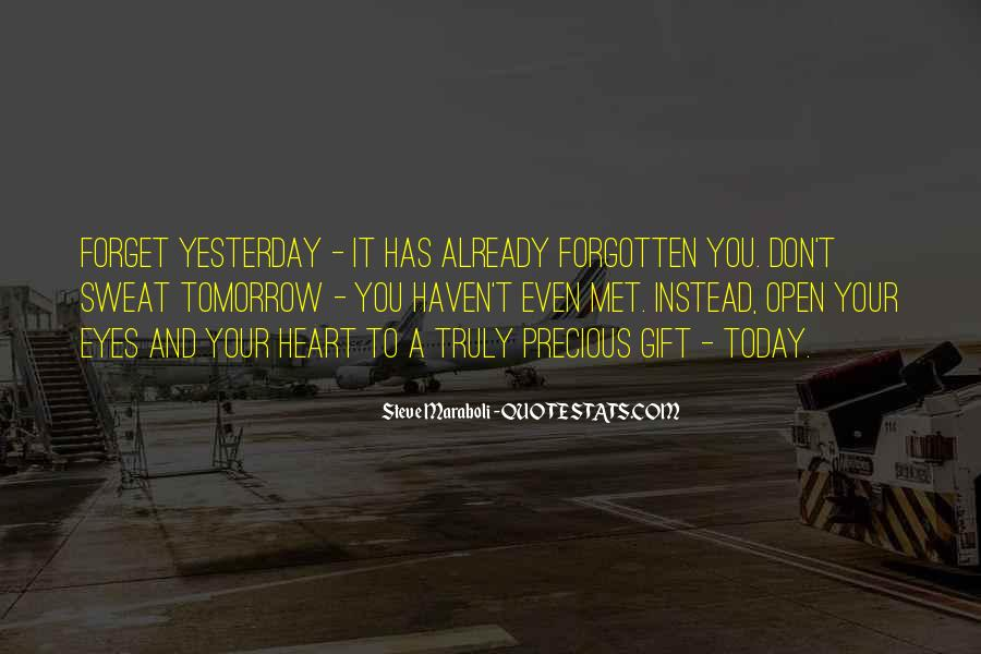 I Can't Change Yesterday Quotes #638445