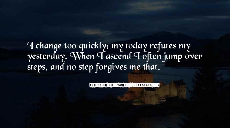 I Can't Change Yesterday Quotes #895016