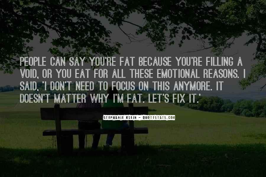 I Can't Fix You Quotes #1334499