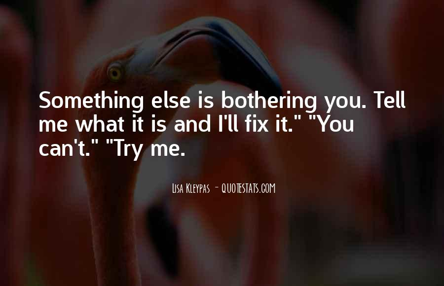 I Can't Fix You Quotes #1347811